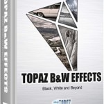 Topaz: plug-in B&W Effects